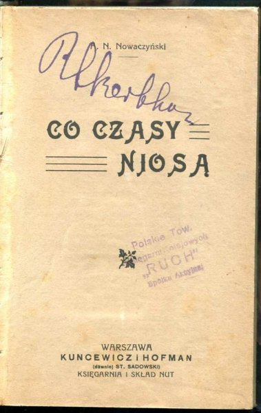 Nowaczyński A.N. - Co czasy niosą