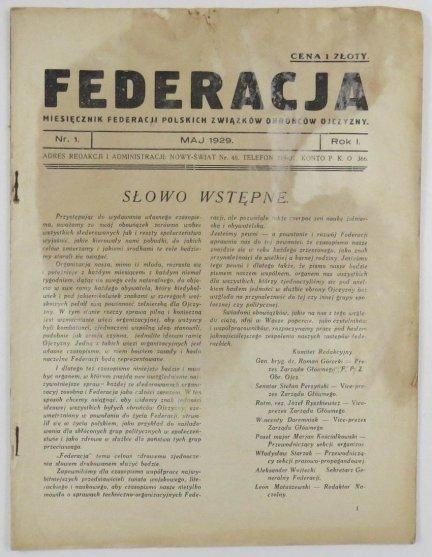Federacja. Miesięcznik Federacji Polskich Związków Ojczyzny. R.I, nr 1. V 1929.