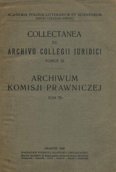Archiwum Komisyi Prawniczej. T. 11.