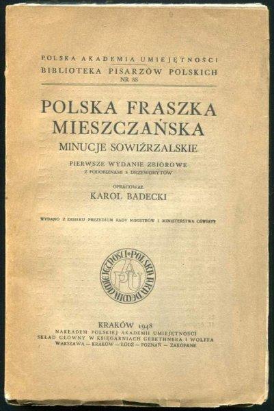 Badecki Karol - Polska fraszka mieszczańska. Minucje sowizdrzalskie. [Biblioteka Pisarzów Polskich]