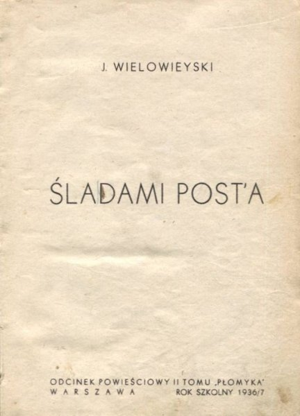 Wielowieyski J. - Śladami Post'a. + Korczakowska Jadwiga - Chiński dwór.