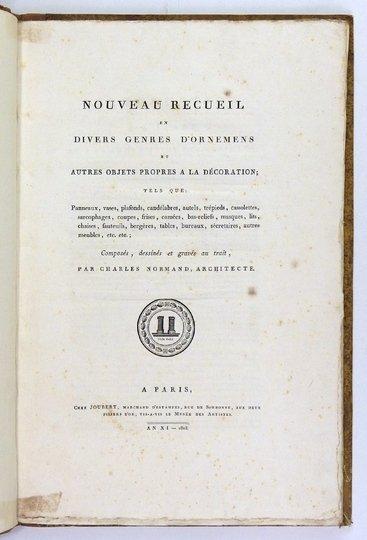 Normand Charles - Nouveau recueil en divers genres d'ornemens et autres objects propres a la decoration