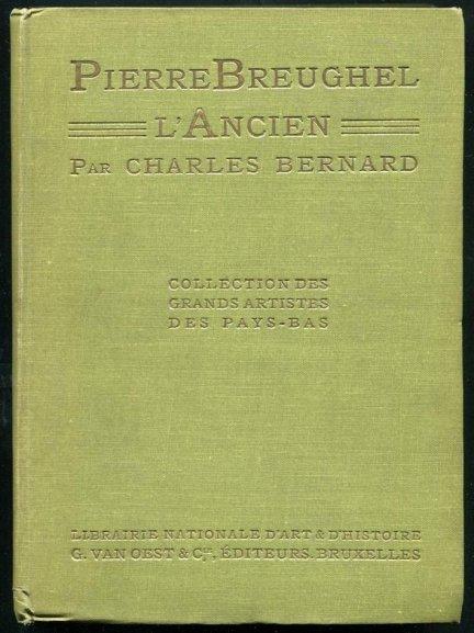 Bernard Charles - Pierre Bruegel L'Ancien.