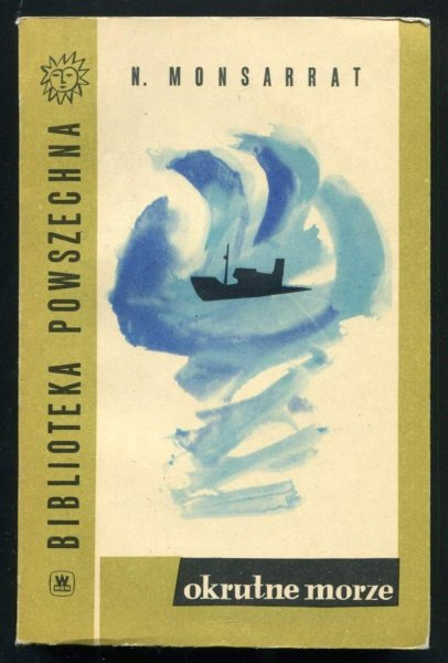 Monsarrat Nicholas - Okrutne morze. Przeł. M.Boduszyńska-Borowikowa. T.1-2.