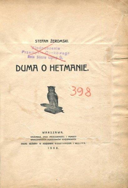 Żeromski Stefan - Duma o hetmanie. 1908.