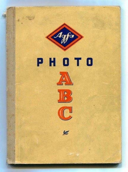 Wandelt H.G. - Photo ABC. Ein Photo-Ratgeber der Agfa von …