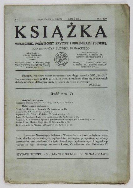 Książka. Miesięcznik, poświęcony krytyce i bibliografii polskiej pod redakcyą Ludwika Bernackiego. Rok XIV, nr 7: VII 1914