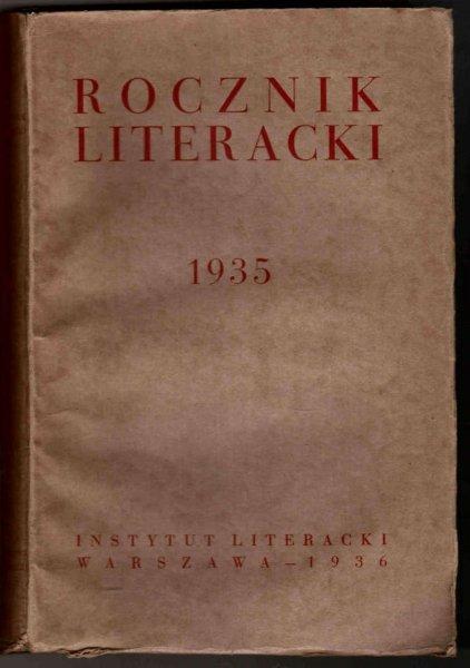 Rocznik Literacki za rok 1935. Pod red. Zofji Szmydtowej