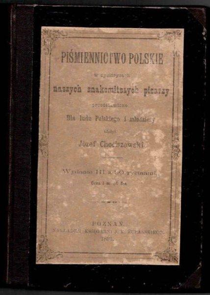 Chociszewski Józef - Piśmiennictwo polskie w życiorysach naszych znakomitszych pisarzy przedstawione