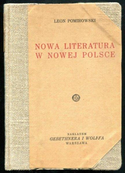 Pomirowski Leon - Nowa literatura w nowej Polsce