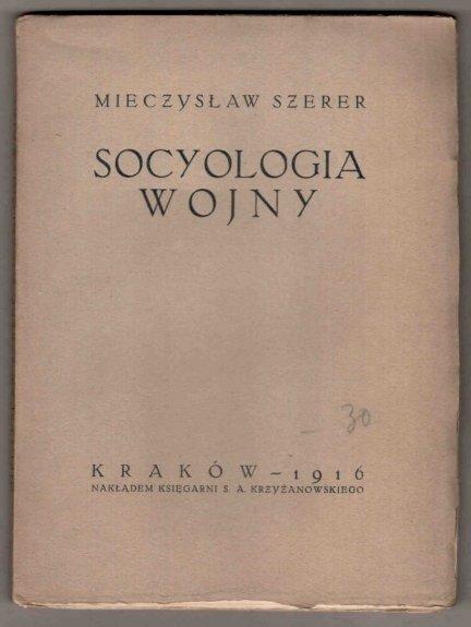 Szerer Mieczysław - Socyologia wojny