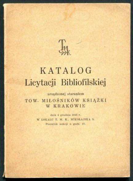 TMK w Krakowie Katalog licytacji bibliofilskiej 4 XII 1948