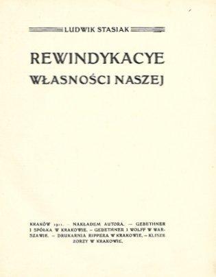 Stasiak Ludwik - Rewindykacye własności naszej