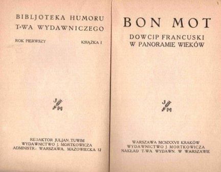 Bon Mot. Dowcip francuski w panoramie wieków.