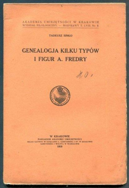 Sinko Tadeusz - Genealogia kilku typów i figur A.Fredry