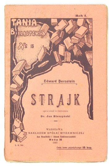 Bernstein Edward - Strajk, jego istota i oddziaływanie