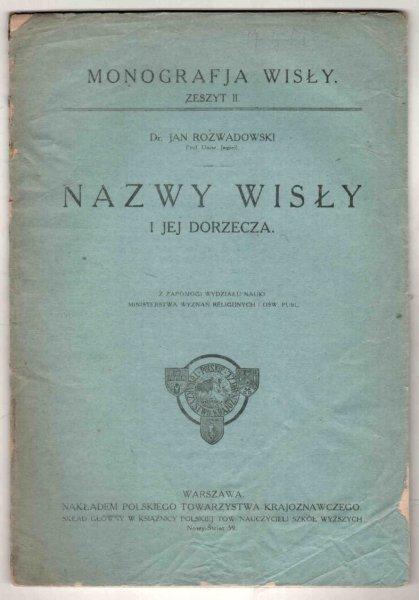 Rozwadowski Jan - Nazwy Wisły i jej dorzecza