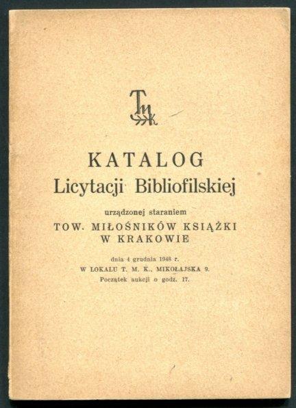 TMK w Krakowie. Katalog licytacji bibliofilskiej 4 XII 1948
