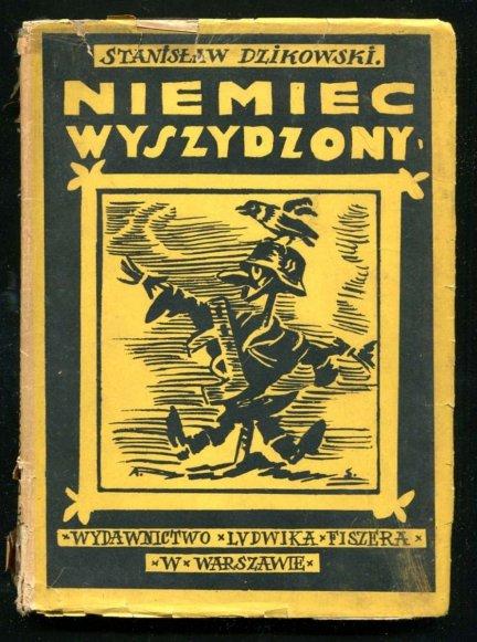 Dzikowski Stanisław - Niemiec wyszydzony