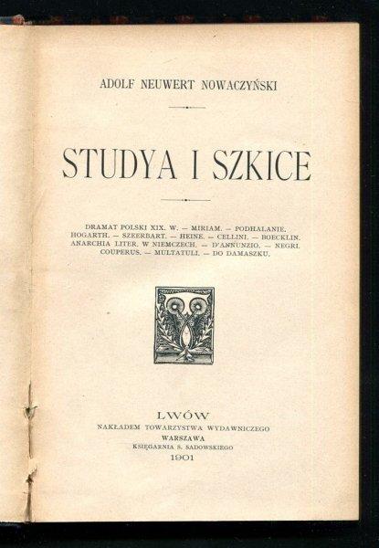 Nowaczyński Adolf - Studya i szkice