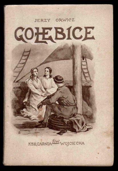 Orwicz Jerzy (Natalja Dzierżkówna) - Gołębice. Szkic powieściowy z początku IV wieku po nar. Chrystusa Pana.