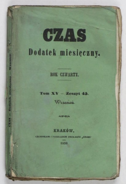 Czas. Dodatek miesięczny. R. 4, T. 15, z. 45: IX 1859.