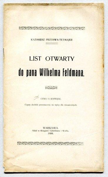 Przerwa-Tetmajer Kazimierz - List otwarty do pana Wilhelma Feldmana