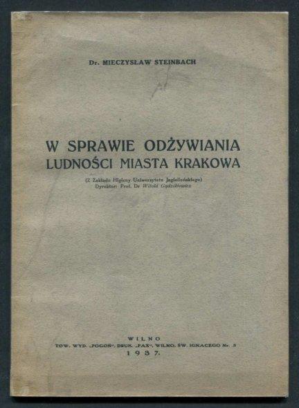 Steinbach Mieczysław - W sprawie odżywiania ludności miasta Krakowa