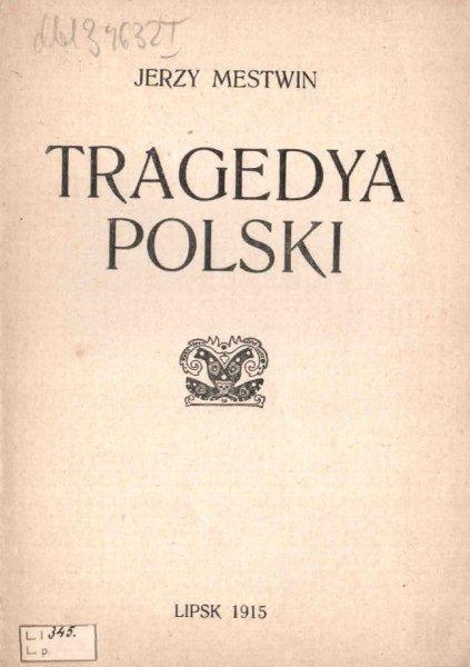 Mestwin Jerzy - Tragedya Polski