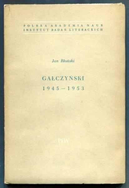 Błoński Jan - Gałczyński 1945-1953
