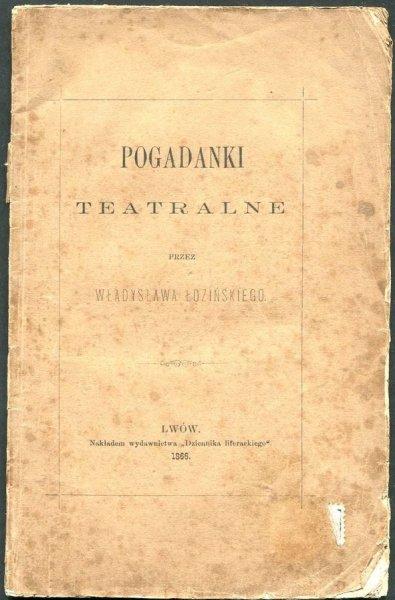 Łoziński Władysław - Pogadanki teatralne