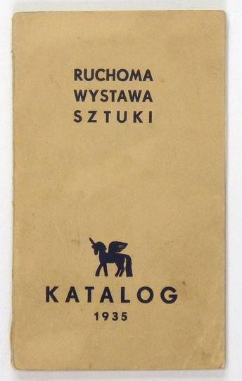 Ruchoma Wystawa Sztuki, Stowarzyszenie. Trzecia objazdowa wystawa. Katalog. [Warszawa] 1935