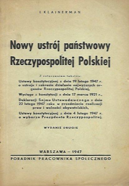 Klajnerman I. - Nowy ustrój Rzeczypospolitej Polskiej. [...] Wydanie drugie