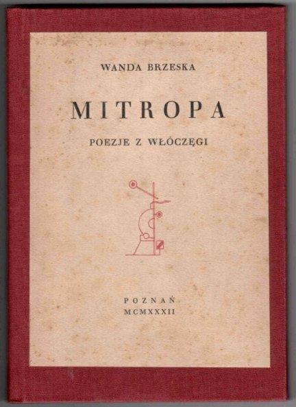 Brzeska Wanda - Mitropa. Poezje z włóczęgi.