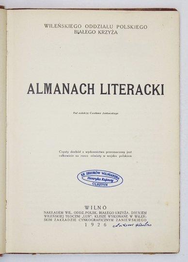 JANKOWSKI Czesław - Almanach literacki Wileńskiego Oddziału Polskiego Białego Krzyża. Pod red. ...