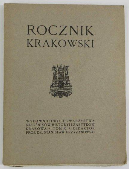 Rocznik Krakowski. Pod red. Stanisława Krzyżanowskiego. T.10