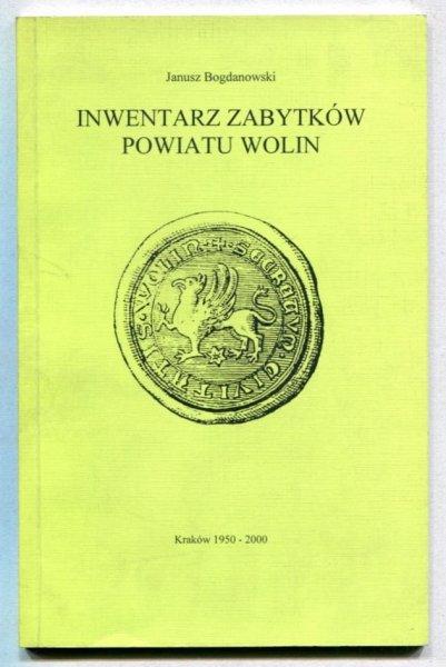 Bogdanowski Janusz - Inwentarz zabytków Powiatu Wolin
