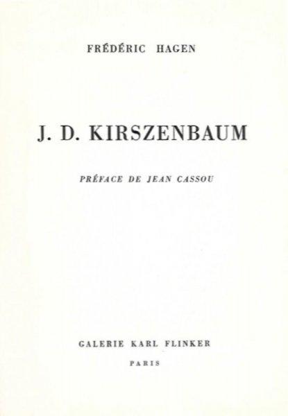 Hagen Frederic - J. D. Kirszenbaum. Preface de Jean Cassou