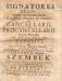 Naramowski Adam - Signatores regni Signati meritorum laude, Consignati Honore ad Gloriam dive Cancellarii & Procancellarii Regni Poloniae (quibus adjuncti Supremi Thesaurarij Regni) Publicae Luci ad Cultum, & Famam expositi. Atq. Signatorum Primo,