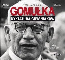 CD MP3 GOMUŁKA DYKTATURA CIEMNIAKÓW