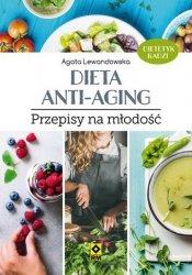 DIETA ANTI-AGING PRZEPISY NA MŁODOŚĆ