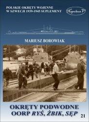 OKRĘTY PODWODNE OORP RYŚ ŻBIK SĘP POLSKIE OKRĘTY WOJENNE W WIELKIEJ BRYTANII 1939-1945