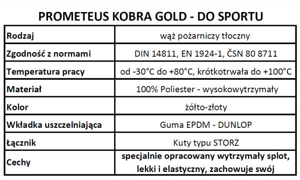 WĄŻ POŻARNICZY TŁOCZNY B75 PROMETEUS KOBRA GOLD - DO SPORTU