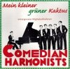 Comedian Harmonists - Mein Kleiner Grüner Kaktus (CD)