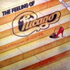 Chicago - The Feeling Of (A Collection Of Their Greatest Hits) (LP)
