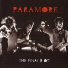 Paramore - The Final Riot! (CD+DVD)