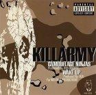 Killarmy - Camouflage Ninjas / Wake Up (Maxi-CD)