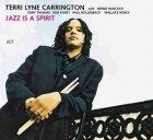 Terri Lyne Carrington With Herbie Hancock, Gary Thomas, Bob Hurst, Paul Bollenback, Wallace Roney - Jazz Is A Spirit (CD)