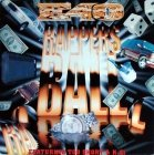 E-40 Featuring K-Ci & Too Short - Rappers' Ball (12'')
