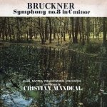 Bruckner - Cluj Napoca Philharmonic Orchestra* / Conducted By Cristian Mandeal  ‎–  Symphony No. 8 In C Minor - Simfonia Nr. 8 In Do Minor (2LP)